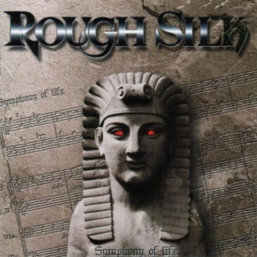 Rough Silk - Symphony of Life