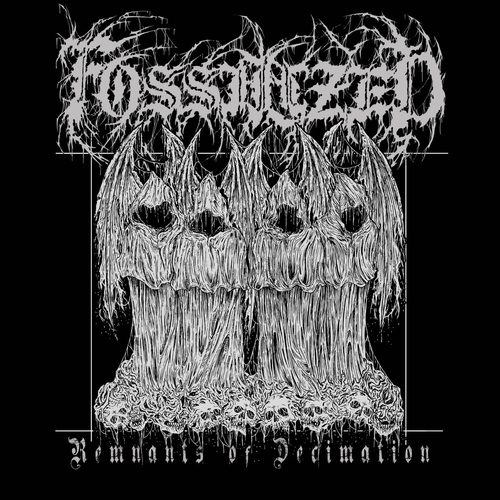 Fossilized - Remnants of Decimation