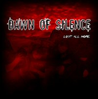 Dawn of Silence - Lost All Hope