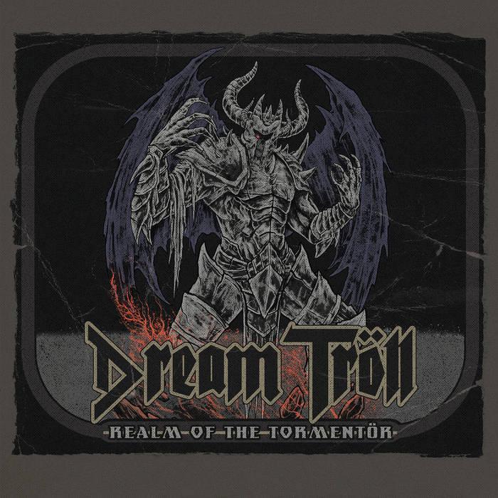 Dream Tröll - Realm of the Tormentör