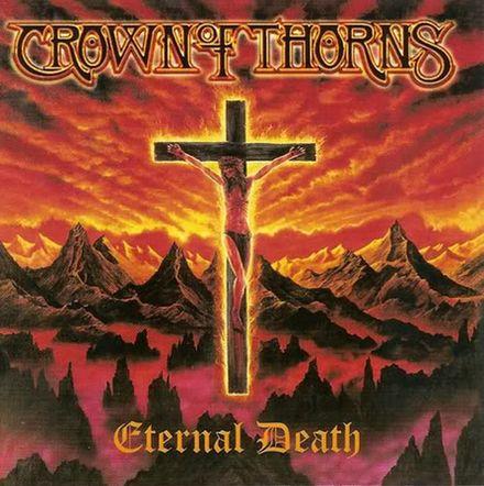 Crown of Thorns - Eternal Death