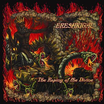 Ereshkigal - The Raping of the Divine