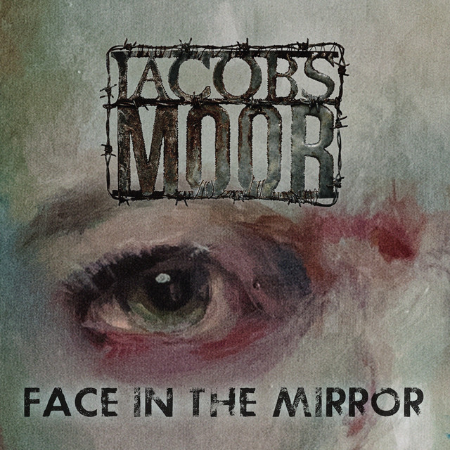 Jacobs Moor - Face in the mirror