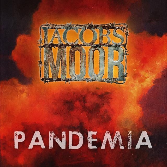 Jacobs Moor - Pandemia