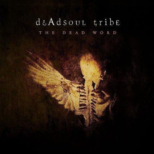 Deadsoul Tribe - The Dead Word