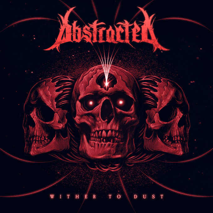 Abstracted - Wither to Dust