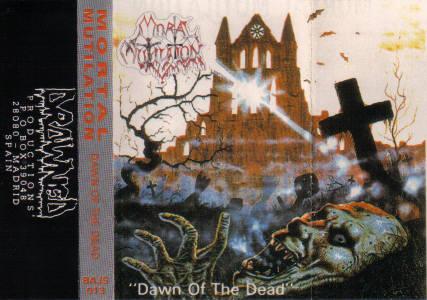 Mortal Mutilation - Dawn of the Dead