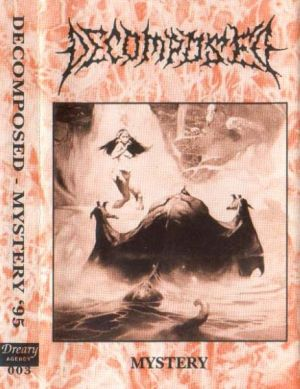 Decomposed - Mystery