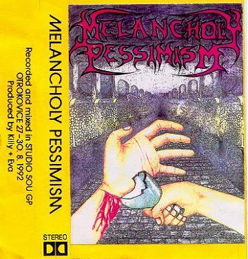 Melancholy Pessimism - Melancholy Pessimism