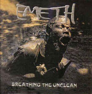 Emeth - Breathing the Unclean