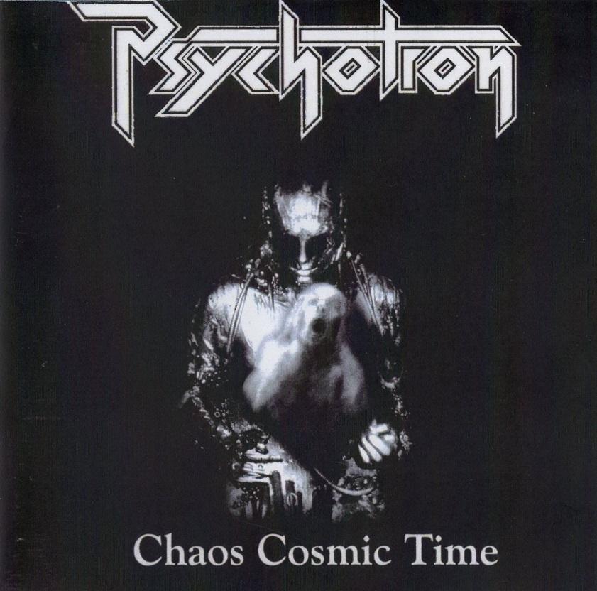 Psychotron - Chaos Cosmic Time