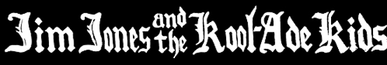 Jim Jones and the Kool-Ade Kids - Logo