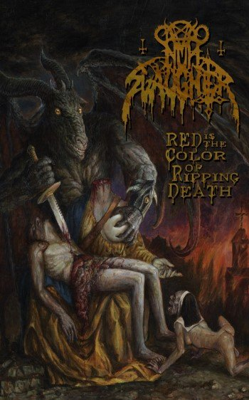 Nunslaughter - Red Is the Color of Ripping Death
