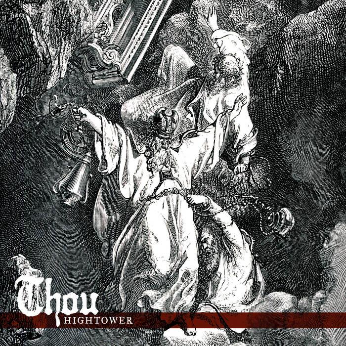Thou - Hightower