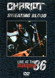 Chariot - Sweating Blood - Live at The Marquee 1986