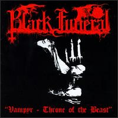 Black Funeral - Vampyr - Throne of the Beast
