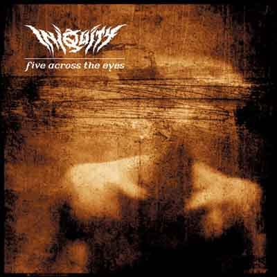 Iniquity - Five Across the Eyes