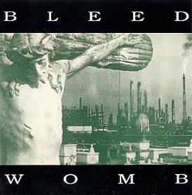 Bleed - Womb