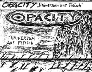 Opacity - Universum aus Fleisch