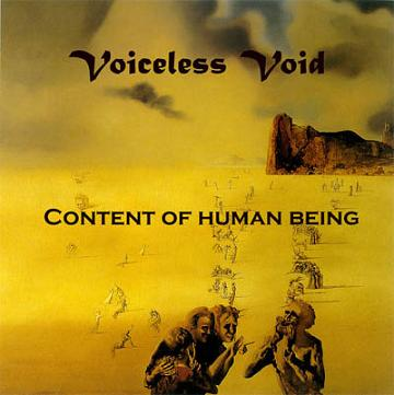 Voiceless Void - Content of Human Being