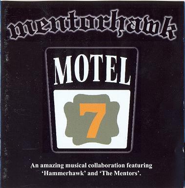 Hammerhawk / Mentors / Mentorhawk - Motel 7