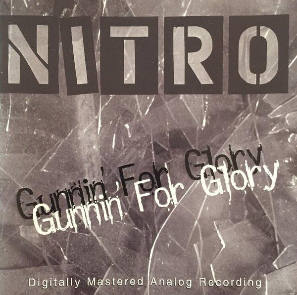 Nitro - Gunnin' for Glory