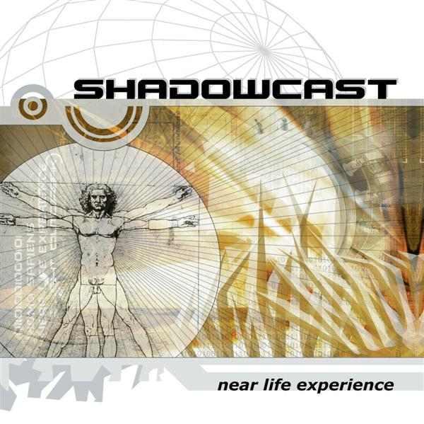 Shadowcast - Near Life Experience