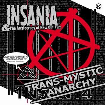 Insania - Trans-Mystic Anarchy
