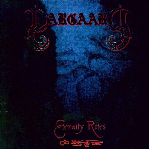 Dargaard - Eternity Rites