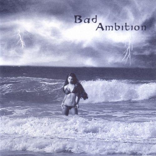 Bad Ambition - Storm Signal