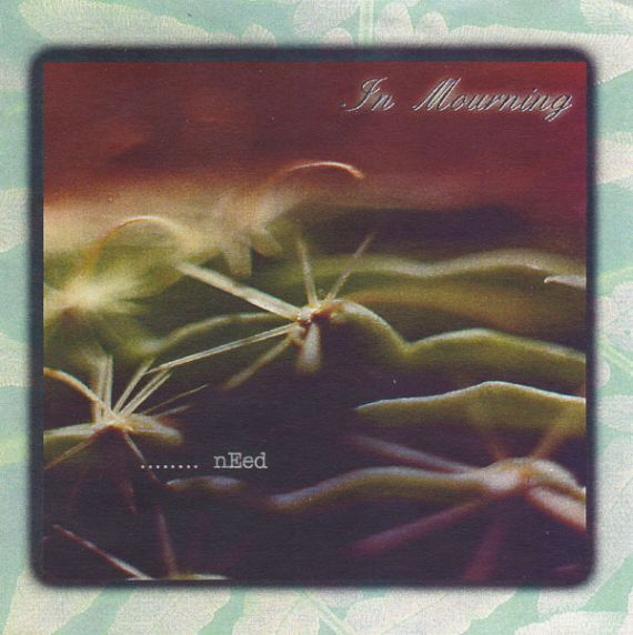 In Mourning - ........Need