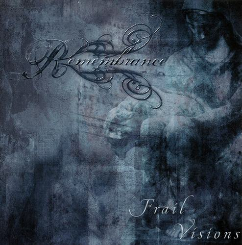 Remembrance - Frail Visions