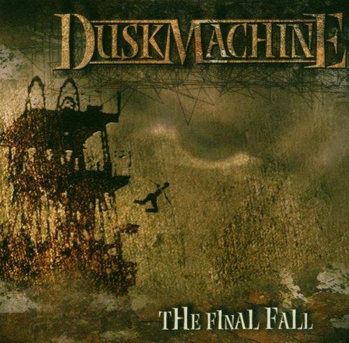 Duskmachine - The Final Fall