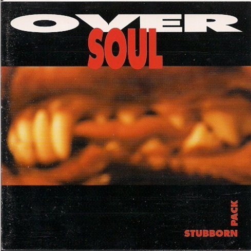 Oversoul - Stubborn Pack