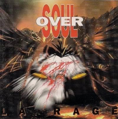 Oversoul - La Rage