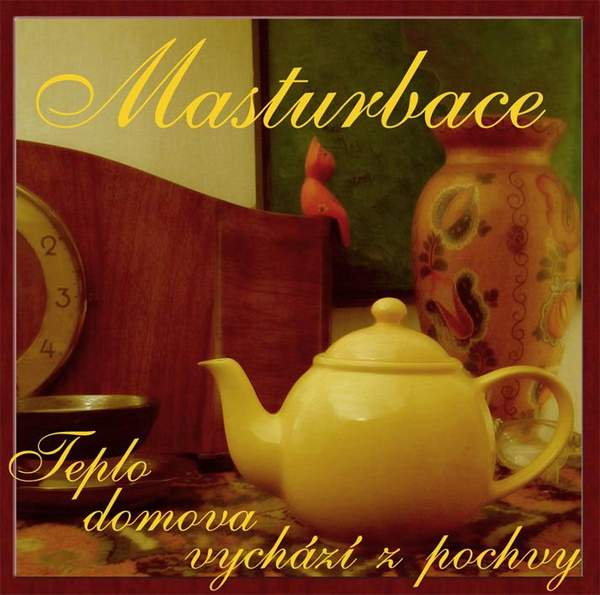 Masturbace - Teplo domova vychází z pochvy