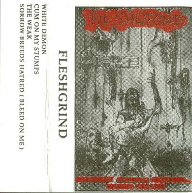 Fleshgrind - Sorrow Breeds Hatred... Bleed on Me