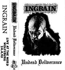 Ingrain - Undead Deliverance