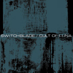 Cult of Luna / Switchblade - Cult of Luna / Switchblade