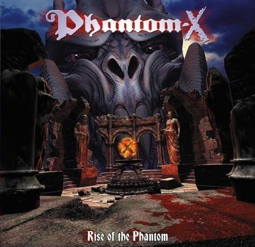 Phantom-X - Rise of the Phantom
