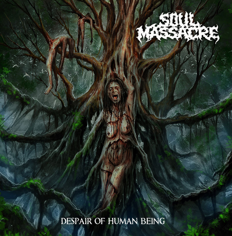 Soul Massacre - Despair of Human Being