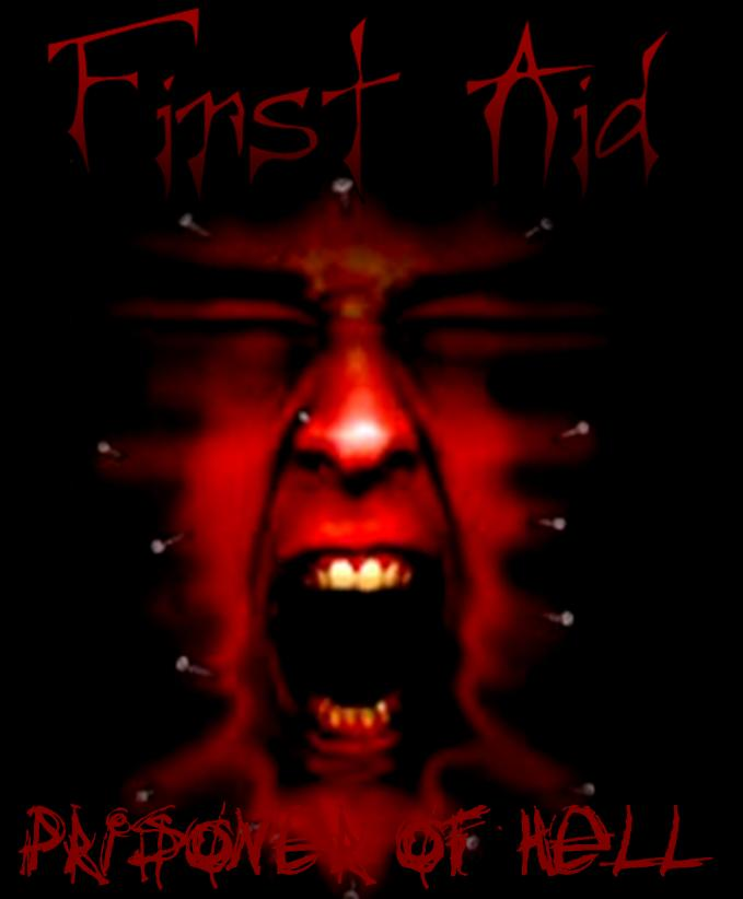 First Aid - Prisoner of Hell