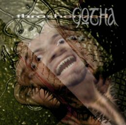 Gotha - Thrasherized