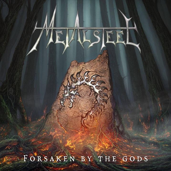Metalsteel - Forsaken by the Gods