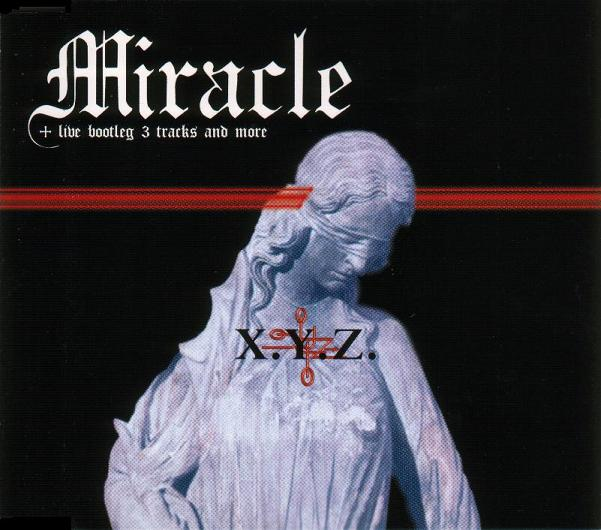 X.Y.Z.→A - Miracle
