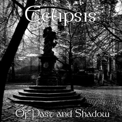 Eclipsis - Of Past and Shadow