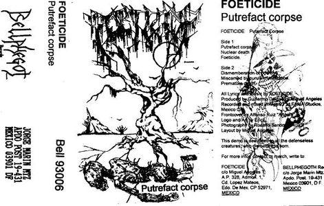Foeticide - Putrefact Corpse