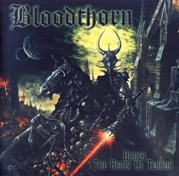 Bloodthorn - Under the Reign of Terror