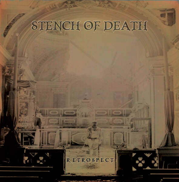 Stench of Death - Retrospect