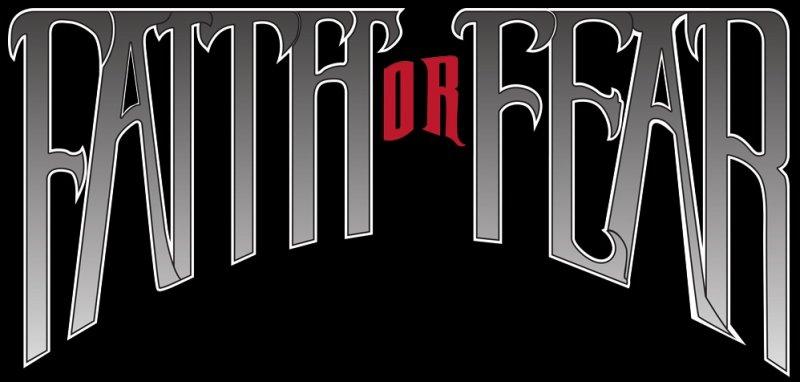 Faith or Fear - Logo